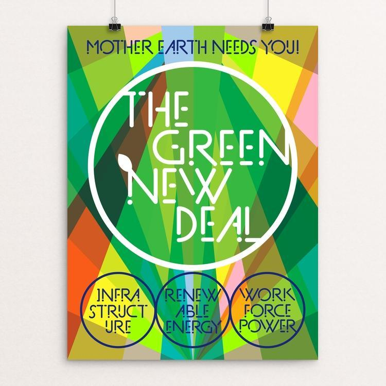 The Green New Deal: Mother Earth Needs You! by Trevor Messersmith