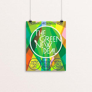 "The Green New Deal: Mother Earth Needs You! by Trevor Messersmith 8"" by 10"" Print / Unframed Print Green New Deal"