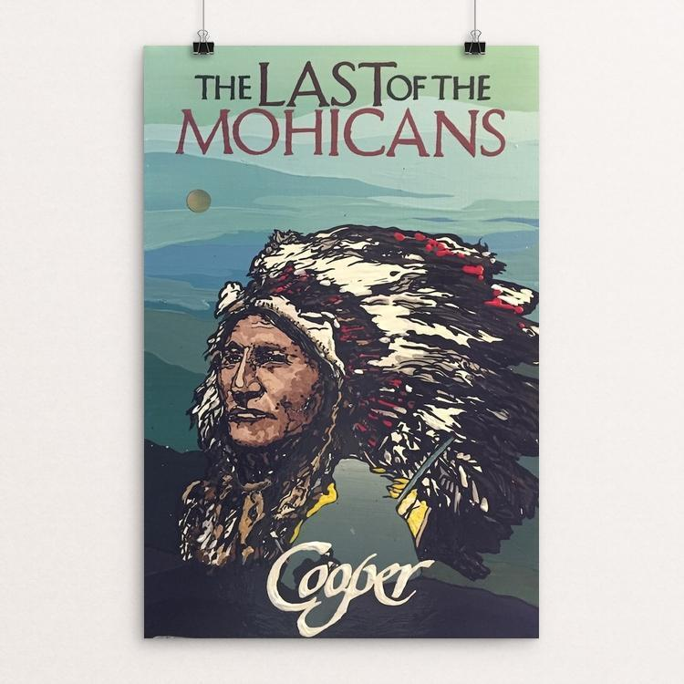 "The Last of the Mohicans by Darius Quarles 12"" by 18"" Print / Unframed Print Recovering the Classics"