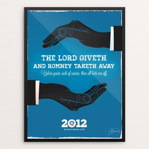 "The Lord Giveth by James Nesbitt 12"" by 16"" Print / Framed Print Design For Obama"