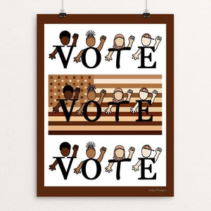 "The Power of your Vote by JP Designs 12"" by 16"" Print / Unframed Print Creative Action Network"