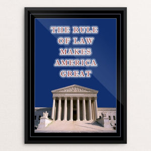 "The Rule of Law by Anthony Iacuzzi 12"" by 16"" Print / Framed Print What Makes America Great"