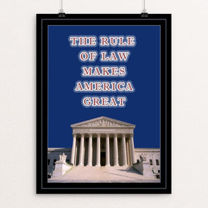 "The Rule of Law by Anthony Iacuzzi 12"" by 16"" Print / Unframed Print What Makes America Great"
