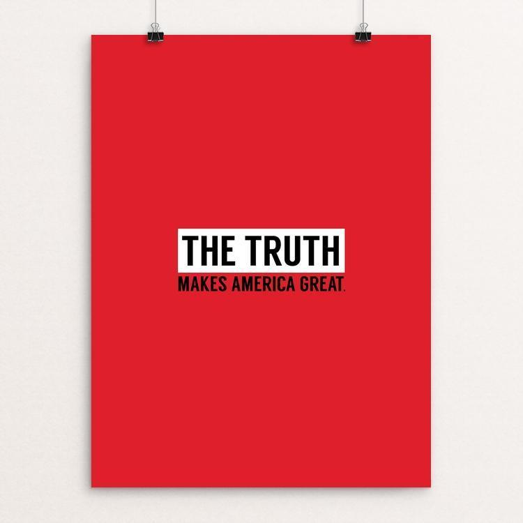"The Truth by Aimee Perrin 12"" by 16"" Print / Unframed Print What Makes America Great"