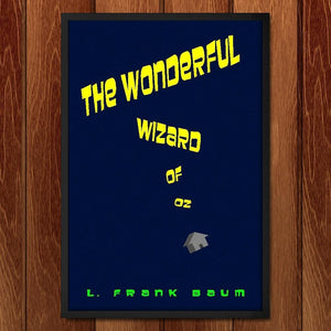 "The Wonderful Wizard of Oz by Jeff Shea 12"" by 18"" Print / Framed Print Recovering the Classics"