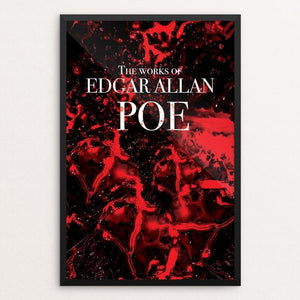 "The Works of Edgar Allan Poe by Portia Birdine 12"" by 18"" Print / Framed Print Recovering the Classics"