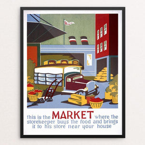 "This is the market where the storekeeper buys the food and brings it to his store near your house Framed / 16"" by 20"" Print WPA Federal Art Project"