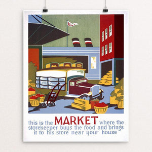 "This is the market where the storekeeper buys the food and brings it to his store near your house Unframed / 16"" by 20"" Print WPA Federal Art Project"