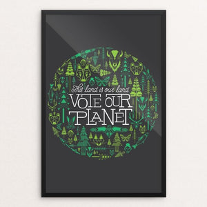 "This Land Is Our Land by Marissa Leitch 12"" by 18"" Print / Framed Print Vote Our Planet"