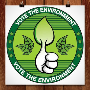 "Thumbs up for the Environment! by David Jimenez 12"" by 12"" Print / Unframed Print Vote the Environment"