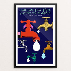 "Tighten The Taps by BOB RUBIN 12"" by 18"" Print / Framed Print Vote Our Planet"