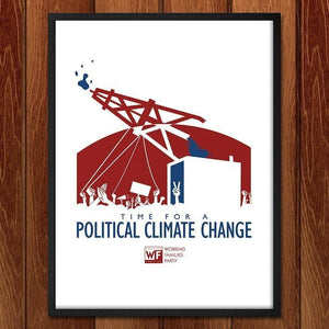 "Time for A Political Change by Design by Goats 18"" by 24"" Print / Framed Print Working Families P(ART)Y"