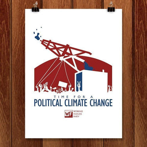 "Time for A Political Change by Design by Goats 18"" by 24"" Print / Unframed Print Working Families P(ART)Y"
