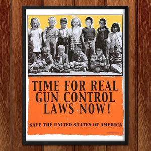 "Time For Real Gun Control Laws Now! by Xavier Viramontes 12"" by 16"" Print / Framed Print The Gun Show"