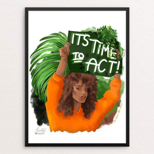 "Time to act by kita healy 18"" by 24"" Print / Framed Print Green New Deal"