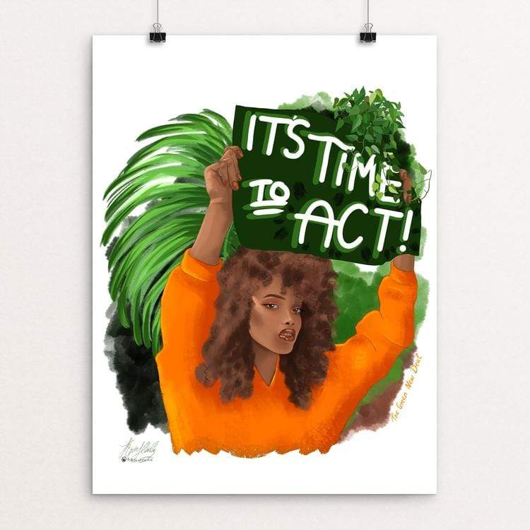 "Time to act by kita healy 18"" by 24"" Print / Unframed Print Green New Deal"