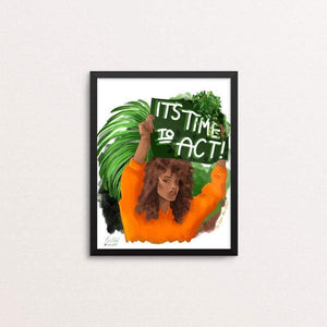 "Time to act by kita healy 8"" by 10"" Print / Framed Print Green New Deal"