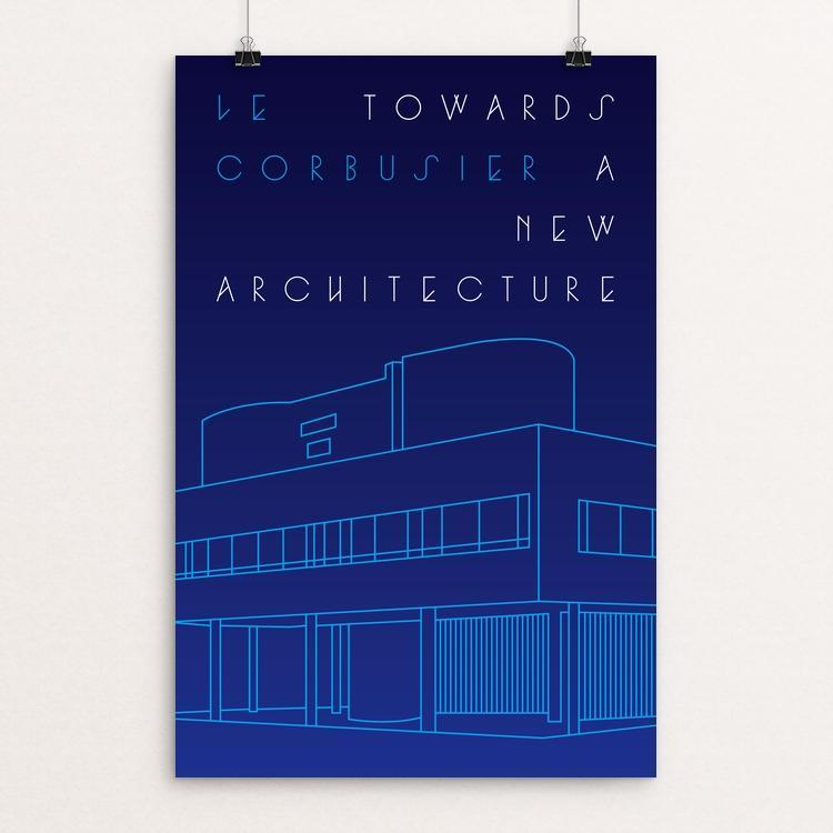 "Towards a New Architecture by Trevor Messersmith 12"" by 18"" Print / Unframed Print Recovering the Classics"