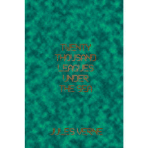 Twenty-Thousand Leagues Under the Sea by Nathan Rackley
