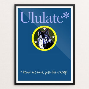 "Ululate Like a Wolf by Bob Rubin 18"" by 24"" Print / Framed Print Join the Pack"