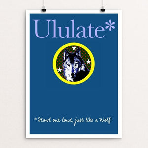 "Ululate Like a Wolf by Bob Rubin 18"" by 24"" Print / Unframed Print Join the Pack"