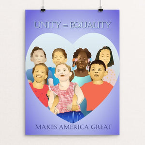 "Unity = Equality by Lyla Paakkanen 12"" by 16"" Print / Unframed Print What Makes America Great"