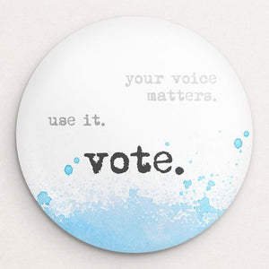 Use your Voice Button by Courtney Capparelle Single Buttons Vote!
