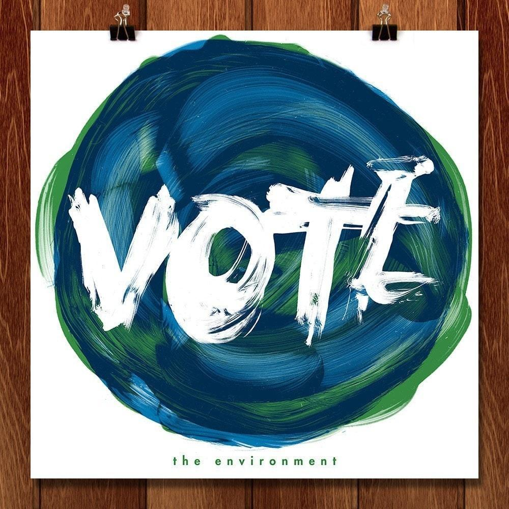 "VOTE 1 by Mark Forton 12"" by 12"" Print / Unframed Print Vote the Environment"