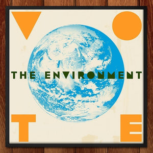 "VOTE 2 by Mark Forton 12"" by 12"" Print / Unframed Print Vote the Environment"