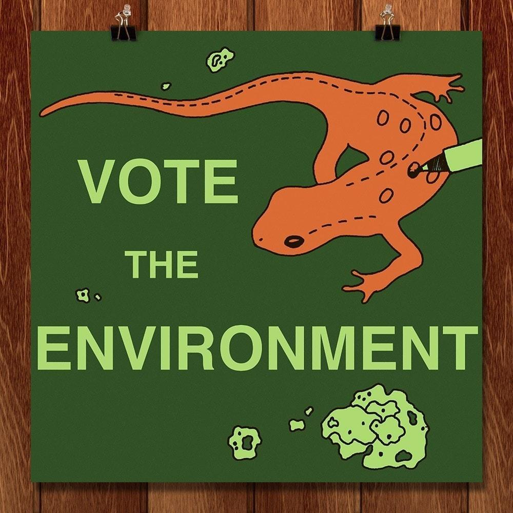 "Vote Efts by Chelsea Clarke 12"" by 12"" Print / Unframed Print Vote the Environment"
