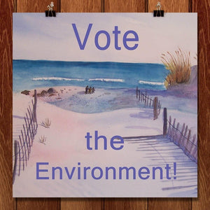 "Vote for Clean Beaches by Christine Lathrop 12"" by 12"" Print / Unframed Print Vote the Environment"
