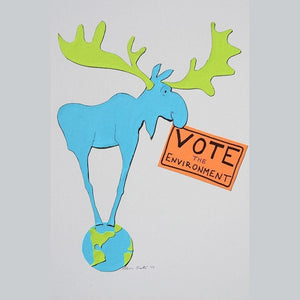 "Vote For Moose by Allison Leete 12"" by 12"" Print / Unframed Print Vote the Environment"