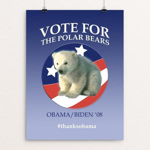 "Vote for the Polar Bears by Sheryl Checkman 12"" by 16"" Print / Unframed Print Design For Obama"