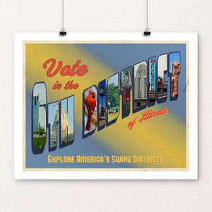 "Vote in the 6th District of IL by Michael Czerniawski 20"" by 16"" Print / Unframed Print Postcards from America's Swing Districts"