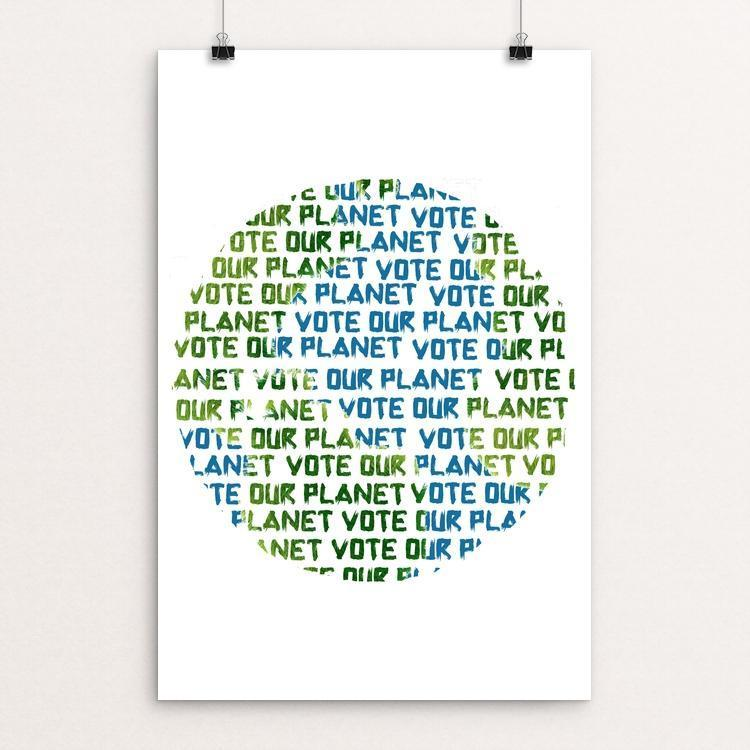"Vote our Planet 1 by Jenny Jones 12"" by 18"" Print / Unframed Print Vote Our Planet"