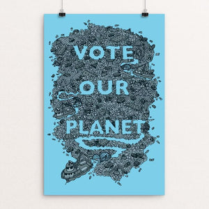 "Vote Our Planet 1 by Shane Bowman 12"" by 18"" Print / Unframed Print Vote Our Planet"