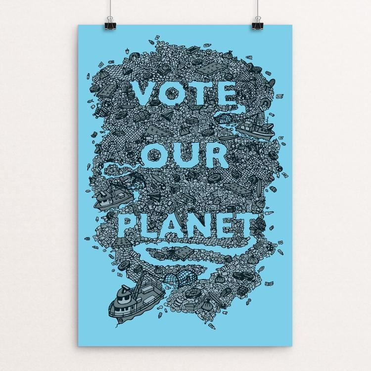 Vote Our Planet 1 by Shane Bowman