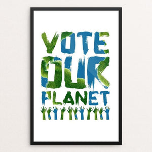 "Vote our Planet 2 by Jenny Jones 12"" by 18"" Print / Framed Print Vote Our Planet"