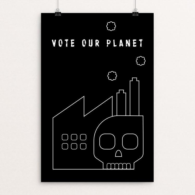"Vote Our Planet 2 by Kevin Mcgeen 12"" by 18"" Print / Unframed Print Vote Our Planet"