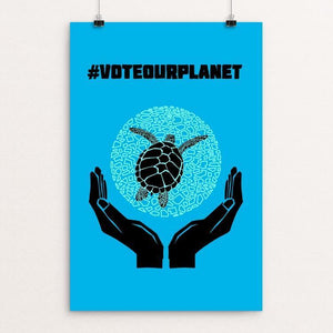 "Vote Our Planet 3 by Candy Medusa 12"" by 18"" Print / Unframed Print Vote Our Planet"