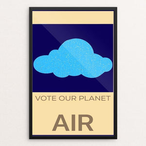 "Vote Our Planet Air – Cloud by Bryan Bromstrup 12"" by 18"" Print / Framed Print Vote Our Planet"