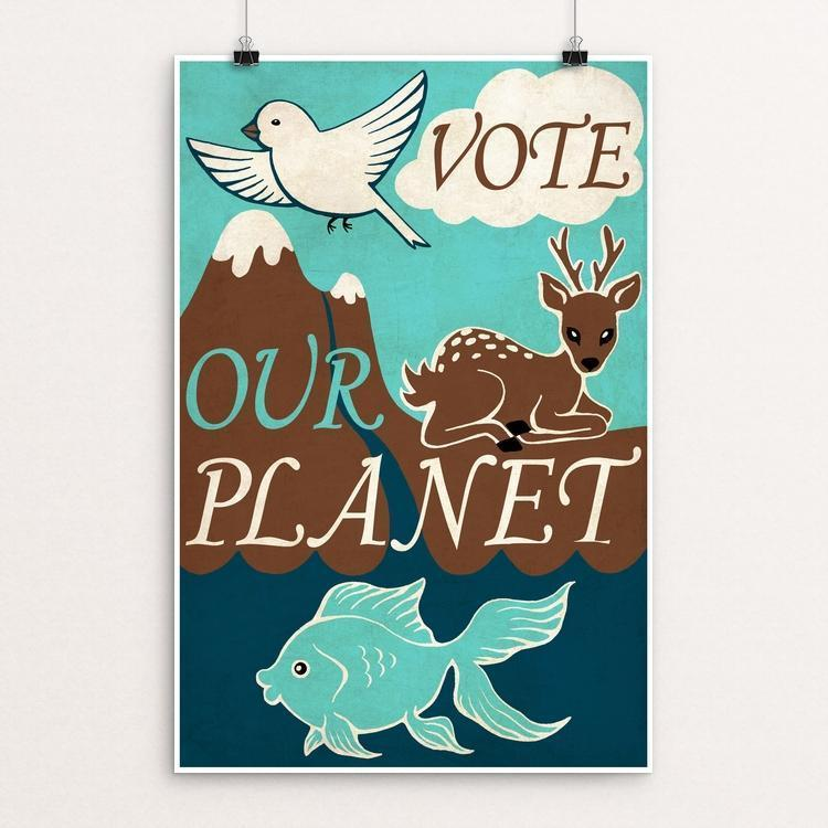 "Vote our planet by Alexandra Secrieru 12"" by 18"" Print / Unframed Print Vote Our Planet"
