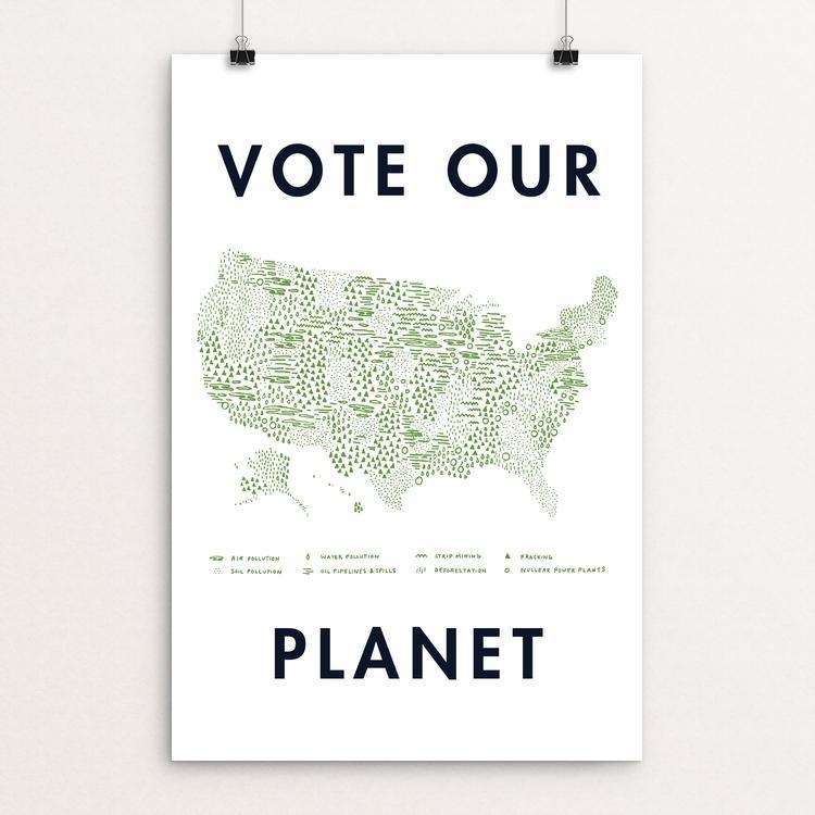 Vote Our Planet by Emily Kelley