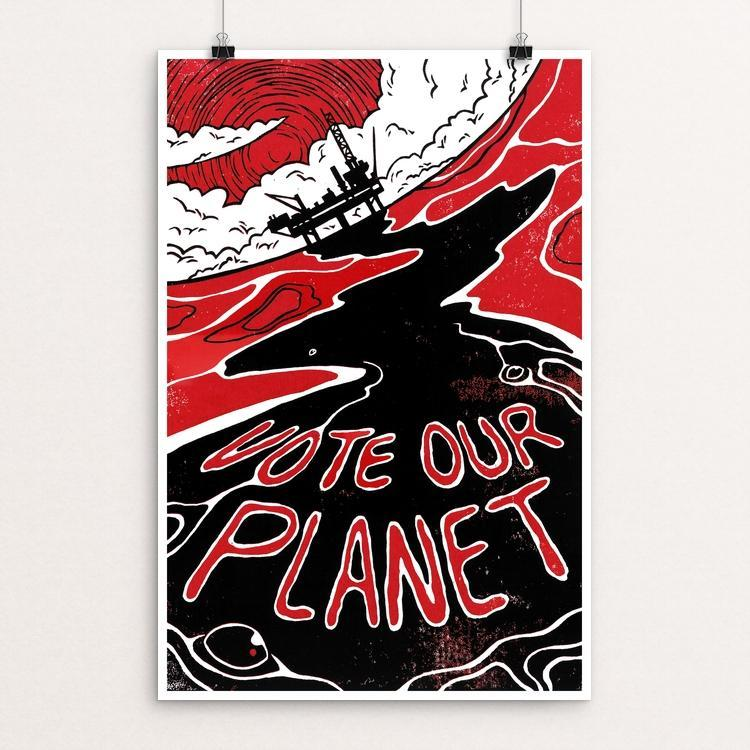 "Vote Our Planet by James McInvale 12"" by 18"" Print / Unframed Print Vote Our Planet"