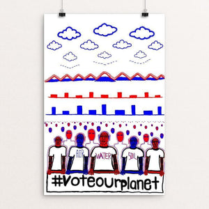 "Vote Our Planet by Rex Flodstrom 12"" by 18"" Print / Unframed Print Vote Our Planet"