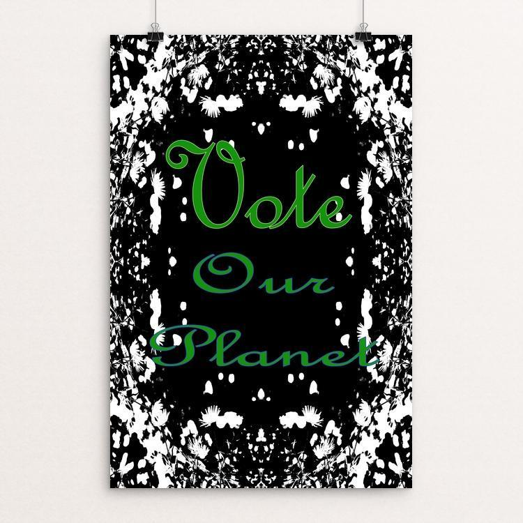 "Vote Our Planet by Sara Chang 12"" by 18"" Print / Unframed Print Vote Our Planet"