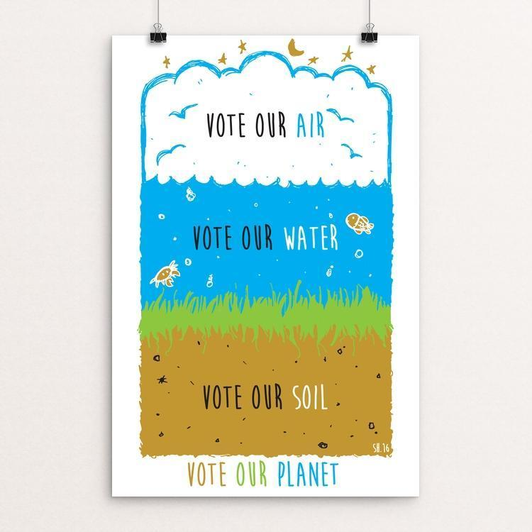 "Vote Our Planet by Shane Henderson 12"" by 18"" Print / Unframed Print Vote Our Planet"