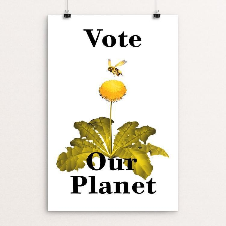 "Vote the Earth by Lyla Paakkanen 12"" by 18"" Print / Unframed Print Vote Our Planet"