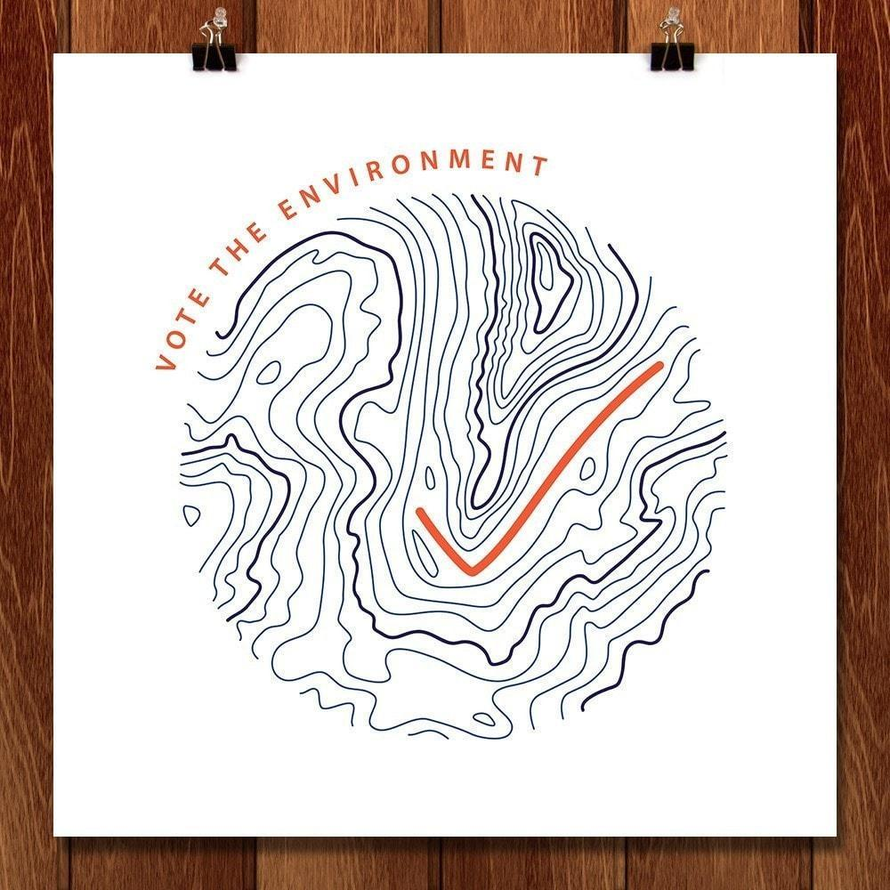 "Vote the Environment by Jenn Blivermore 12"" by 12"" Print / Unframed Print Vote the Environment"