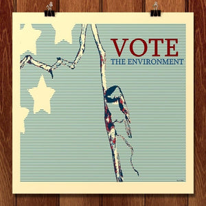 "VOTE The Environment by Kari Collier 12"" by 12"" Print / Unframed Print Vote the Environment"